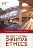 Book Review: Introducing Christian Ethics – A Short Guide to Making Moral Choices