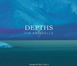 Depths EP by Tim Drisdelle