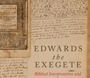 Reading the Bible with Jonathan Edwards