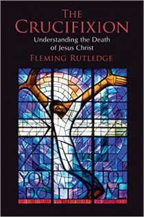 tlg-christian-news-the-gospel-coalition-10-reasons-you-should-read-fleming-rutledges-the-crucifixion