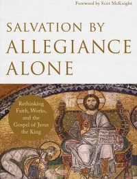 "Salvation by ""Faith"" Alone or ""Allegiance"" Alone?"